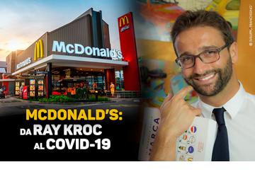 McDonald's: da Ray Kroc al coronavirus